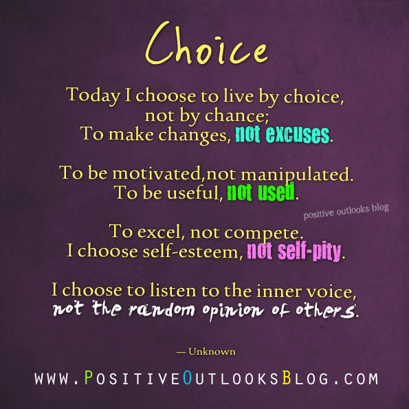 living a life by choice positive outlooks blog