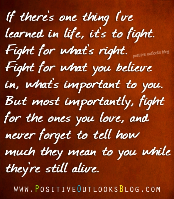 Fighting for our love ones essay