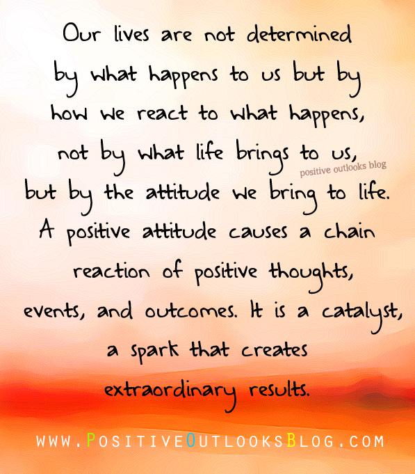 Positive Thoughts Bring Positive Results Quotes: Positive Outlooks Blog