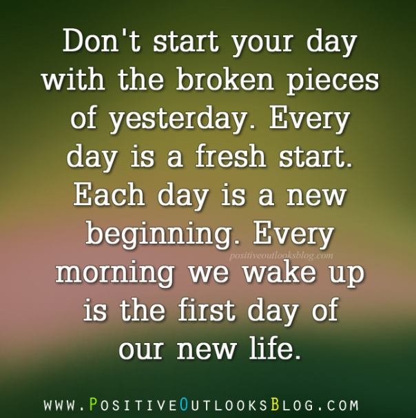 the broken pieces of yesterday positive outlooks blog