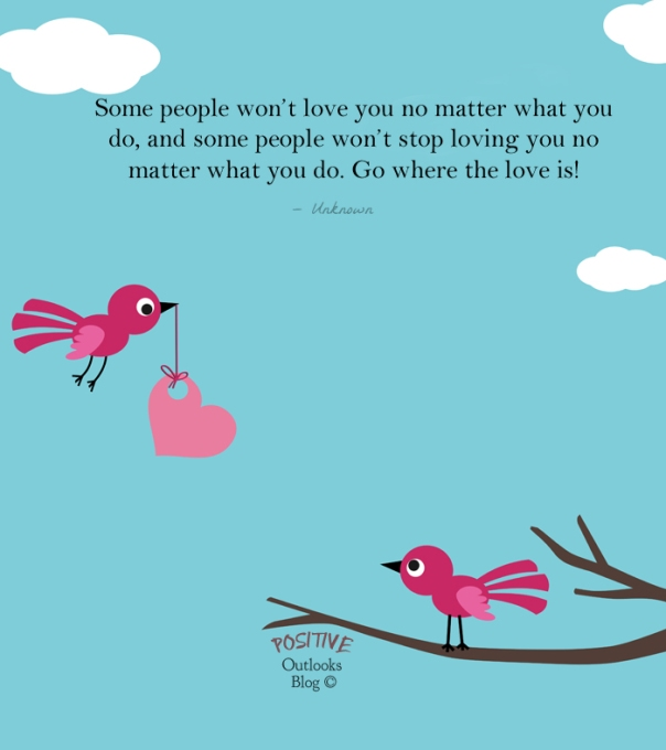 Love No Matter What: Positive Outlooks Blog
