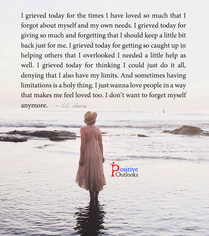 Neglected myself and my own needs positive outlooks blog
